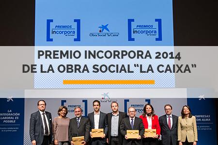 """Premio Incorpora 2014  de La Obra Social""""La Caixa"""""""