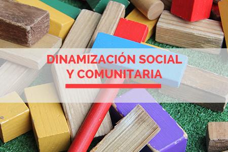 DINAMIZACIÓN SOCIAL  y comunitaria