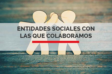 Entidades Sociales con  las que colaboramos